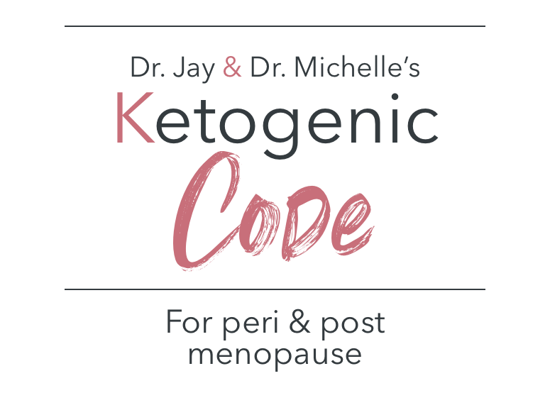 Dr. Jay & Michelle's Ketogenic Code
